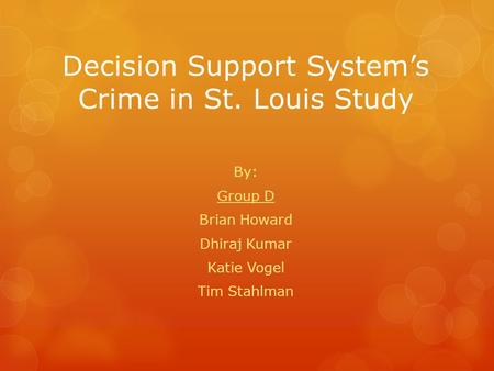 Decision Support System's Crime in St. Louis Study