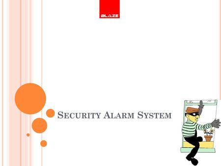 S ECURITY A LARM S YSTEM. I NTRODUCTION Security alarms are electronic alarms designed to alert the user to a specific danger. Security alarms have become.