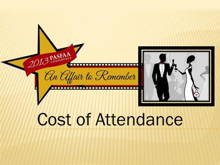 Cost of Attendance. Purpose Components Construction Considerations Tools for Schools Q & A.