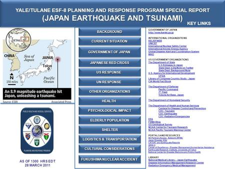 YALE/TULANE ESF-8 PLANNING AND RESPONSE PROGRAM SPECIAL REPORT (JAPAN EARTHQUAKE AND TSUNAMI) YALE/TULANE ESF-8 PLANNING AND RESPONSE PROGRAM SPECIAL REPORT.
