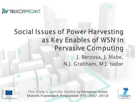 J. Berzosa, J. Mabe, N.J. Grabham, M.J. tudor This study is partially funded by European Union Seventh Framework Programme (FP7/2007-2013)