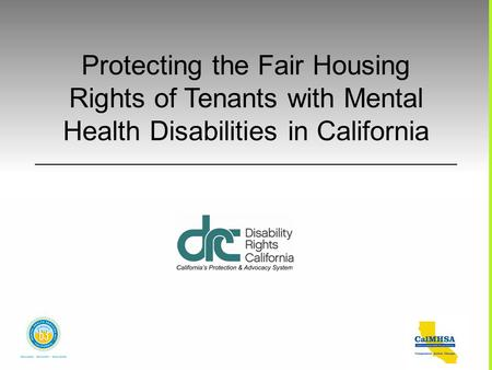 Protecting the Fair Housing Rights of Tenants with Mental Health Disabilities in California.