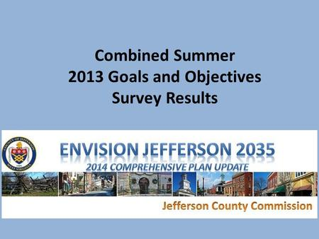 Combined Summer 2013 Goals and Objectives Survey Results.