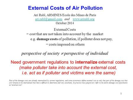 1 External Costs of Air Pollution Ari Rabl, ARMINES/Ecole des Mines de Paris and  October.