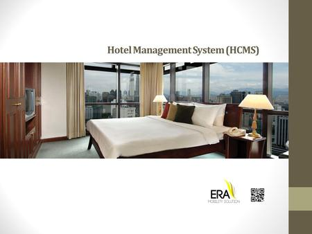 Hotel Management System (HCMS). What is HCMS? Investment for hotel owners.
