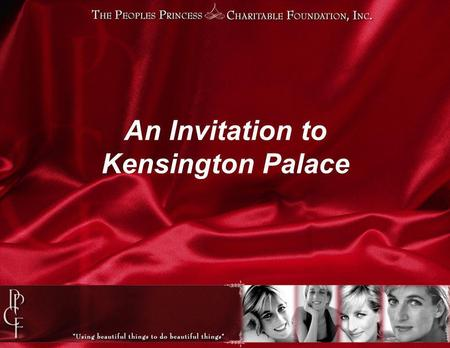 An Invitation to Kensington Palace. In a land far, far away…