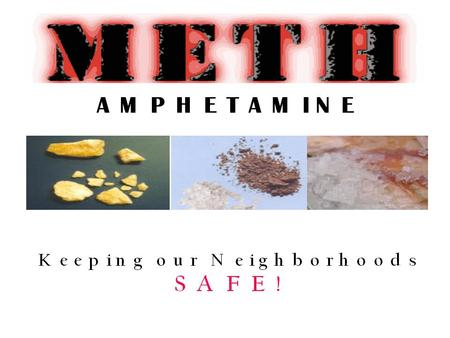 What is Methamphetamine? A drug with immense abuse potential, methamphetamine (known on the street as speed, meth, crank, crystal-meth, and glass)
