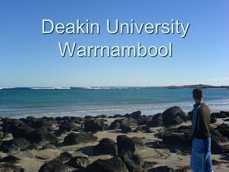 Deakin University Warrnambool