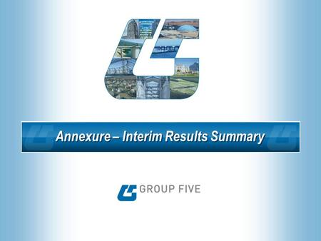 1 Annexure – Interim Results Summary. 2 Income Statement R 000 Year-end June H1 2007 Unaudited H2 2006 Unaudited H1 2006 Unaudited as restated Revenue4.