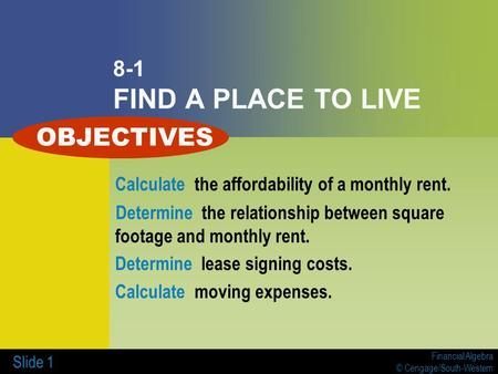 OBJECTIVES 8-1 FIND A PLACE TO LIVE