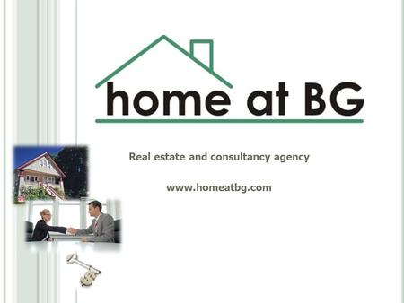Real estate and consultancy agency www.homeatbg.com.