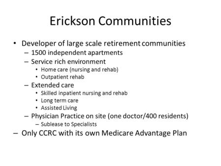 Erickson Communities Developer of large scale retirement communities
