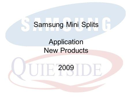 Samsung Mini Splits Application New Products 2009.