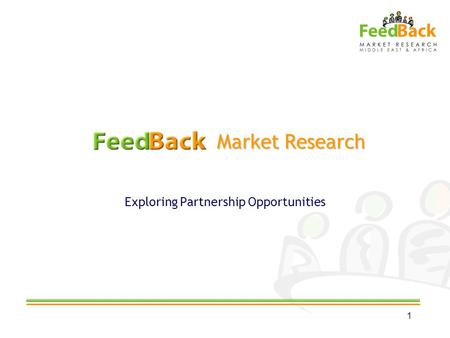 Market Research Market Research Exploring Partnership Opportunities 1.