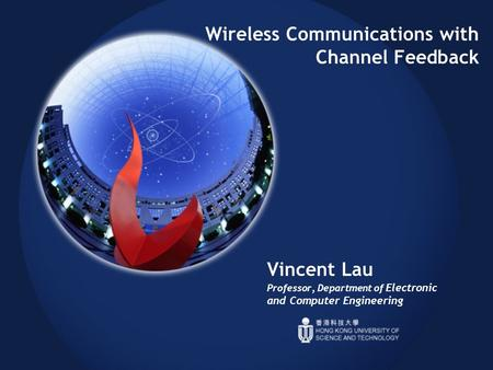 Wireless Communications with Channel Feedback