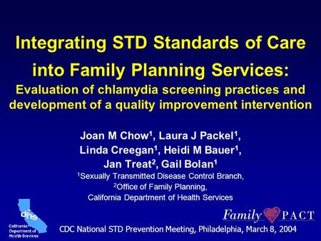 Integrating STD Standards of Care into Family Planning Services: Evaluation of chlamydia screening practices and development of a quality improvement intervention.