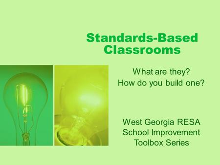 Standards-Based Classrooms