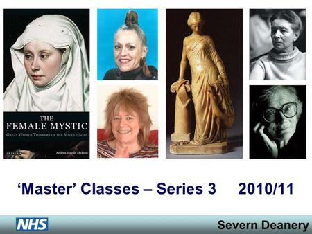 Severn Deanery Master Classes – Series 3 2010/11.