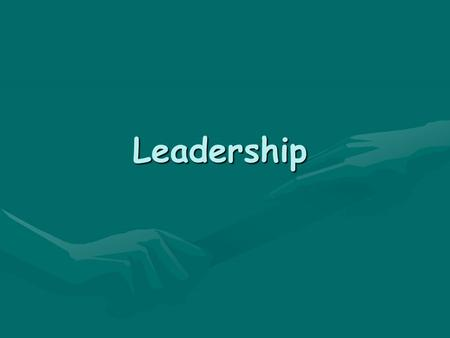 Leadership. What is Leadership? Defining leadership is challenging and definitions can vary depending on the situation. A leader has influence over other.