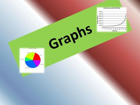 Graphs. Types of graphs Line graphs Sector graphs Picture graphs Bar graphs Step graphs Column graphs DIFFERENT TYPES OF GRAPHS.