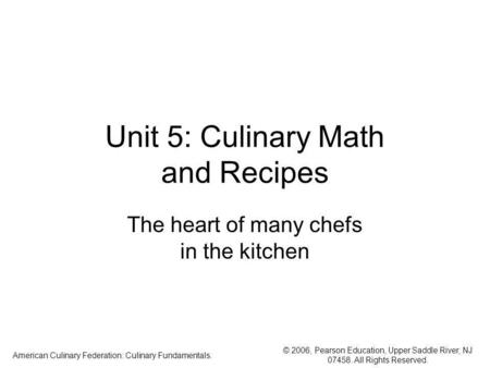 Unit 5: Culinary Math and Recipes