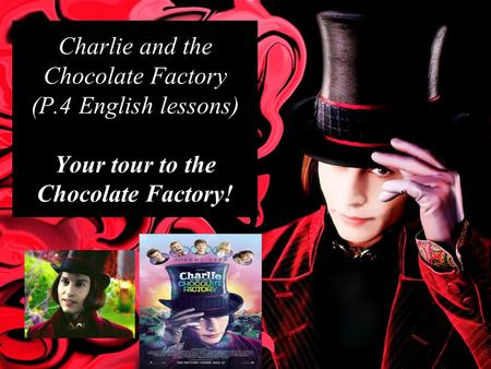 Charlie and the Chocolate Factory (P