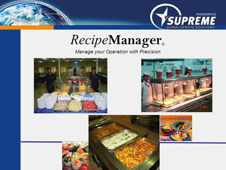 Recipe Manager © Manage your Operation with Precision.