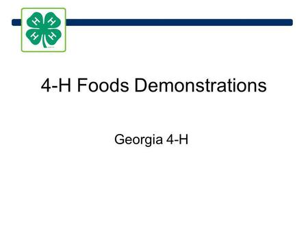 4-H Foods Demonstrations Georgia 4-H. Recipe Selection: Choosing the right recipe is very important. Even if your techniques are perfect, you wont get.