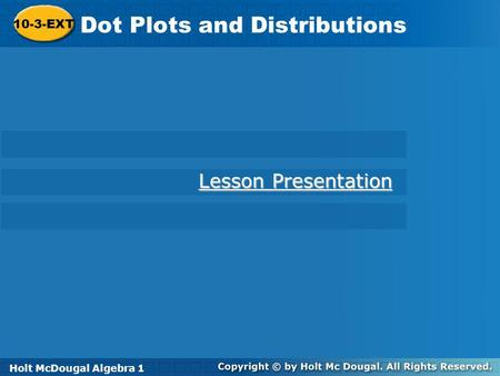 Dot Plots and Distributions