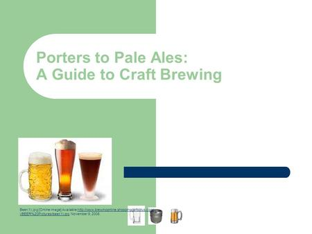 Porters to Pale Ales: A Guide to Craft Brewing Beer(1).jpg [Online image] Available