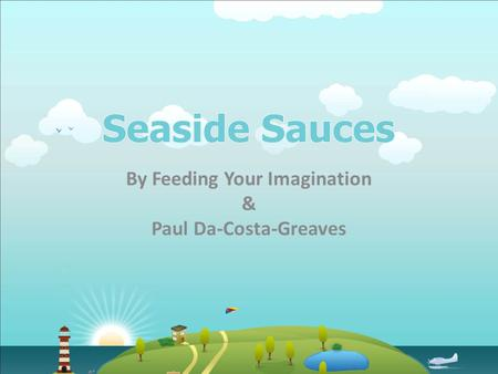 By Feeding Your Imagination & Paul Da-Costa-Greaves.