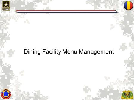 1 Dining Facility Menu Management. 2 Menu Management All costs must be known to be controlled If you allow staff to eat at no cost, you receive no credit.