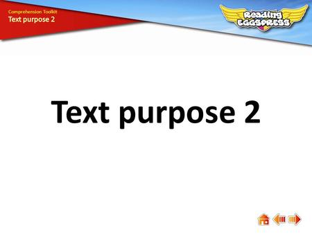 Text purpose 2 Comprehension Toolkit. Comprehension means understanding. The answers to some questions are easy to find, while the answers to others are.