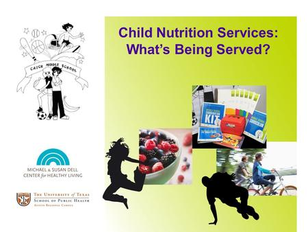 Child Nutrition Services: Whats Being Served?. Federal-Dietary Guidelines State-Texas Public School Nutrition Policy (TPSNP) Local-District regulation.