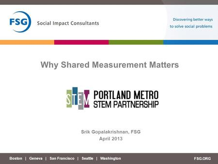 Why Shared Measurement Matters