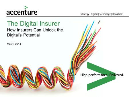 The Digital Insurer How Insurers Can Unlock the Digital's Potential