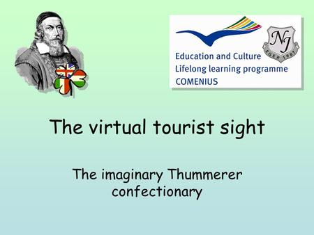 The virtual tourist sight The imaginary Thummerer confectionary.