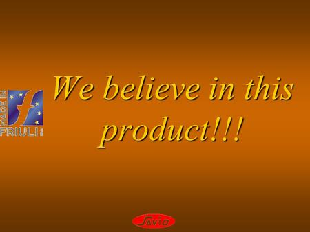 We believe in this product!!!. We are the sole producers of this product…!