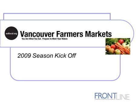 2009 Season Kick Off. Agenda Trends Making a Difference & Providing Value Ideas and Tips Questions and Summary.
