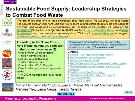Sustainable Food Supply: Leadership Strategies to Combat Food Waste According to the Love Food, Hate Waste campaign, each year in the UK we throw away.
