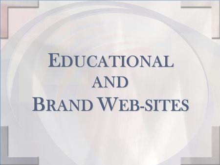 E DUCATIONAL AND B RAND W EB-SITES. These web-sites are invaluable tools that can educate you and keep you up-to-date on ACCOLADES WINEMAKER NOTES AND.