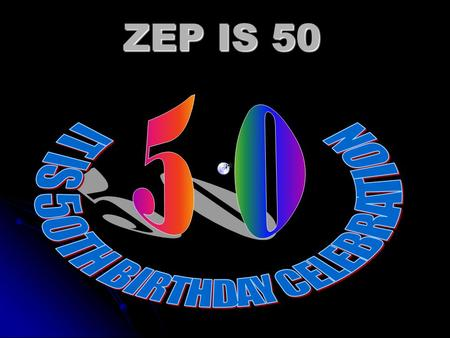 ZEP IS 50 TIME TO LIME… A Beer is a Carib All Work and No Play?.....Spice up Life with a Beer.