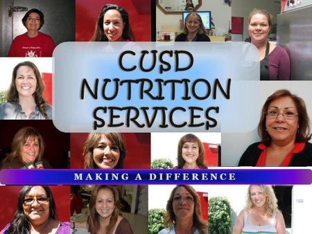 MAKING A DIFFERENCEMAKING A DIFFERENCE. MISSION STATEMENT Nutrition Services is committed to: Providing Providing all students the healthiest meal program.