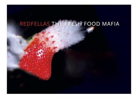 REDFELLAS Redfellas is a one of a kind concept serving the world´s best smoothies, juices, salads and sandwiches. An urban upscale environment in a hipp.