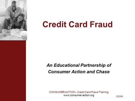An Educational Partnership of Consumer Action and Chase