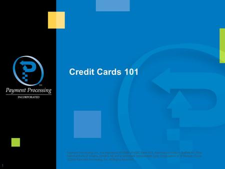 Credit Cards 101 Payment Processing, Inc. is a registered ISO/MSP of HSBC Bank USA, National Association, Buffalo NY, First National Bank of Omaha, Omaha,