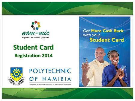 Student Card Registration 2014. Student Card Overview Student Card will fulfill the role of the previous card, but with a new functionality of a low-cost.