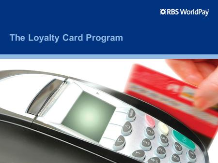 The Loyalty Card Program. 2 Agenda Our Loyalty Program Benefits and Features Loyalty Card Maintenance The Lifecycle of a Loyalty Card Transaction Flow.