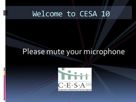 Please mute your microphone Welcome to CESA 10. 2 Understanding the New School Report Card.