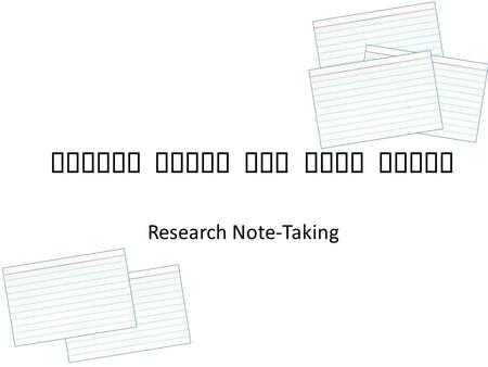 Source Cards and Note Cards Research Note-Taking.
